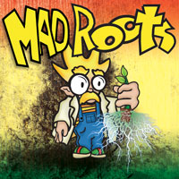 MAD ROOTS