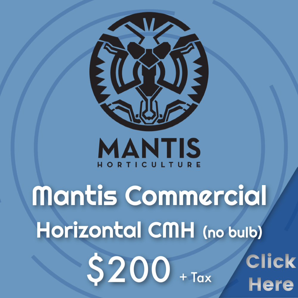 MANTIS COMMERCIAL 315 CMH   As low as $122.32+tax when you buy 61+units  (No Bulb Included)
